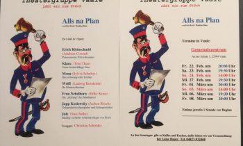 Plattdüütsch Theater Gruppe Vaale… Allns na Plan…